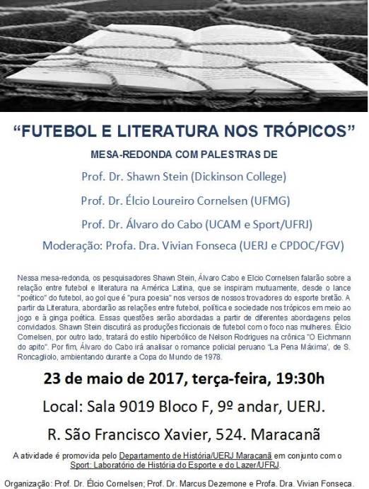 futebol e literatura nos trópicos- 23 de maio de 2017